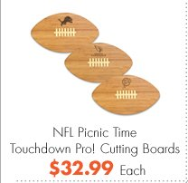 NFL Picnic Time Touchdown Pro! Cutting Boards $32.99 Each