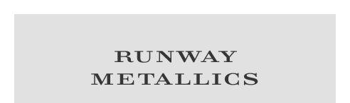 Runway Metallics