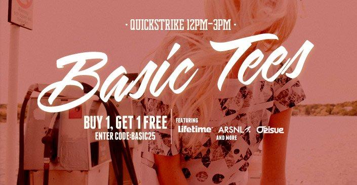 Basic Tees: Buy 1, Get 1 Free