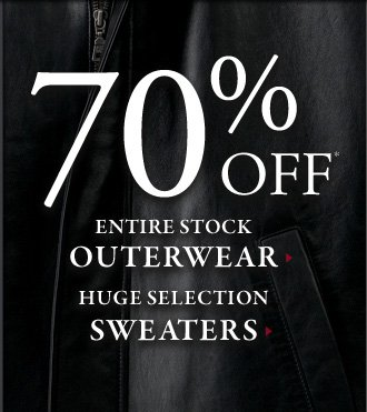70% OFF* All Outerwear & Huge Selection Sweaters