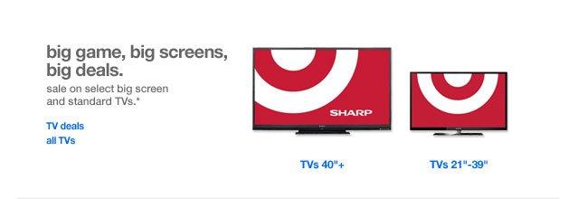 Big game, big screens, big deals.
