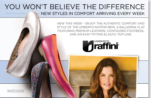 New Umberto Raffini styles are arriving weekly! This week, try the new Remi ballerina flats featuring premium leathers, cushioned footbeds and an elastic top line for the ultimate authentic comfort. Available in five great colors and styles, shop now for the best selection at The Walking Company.