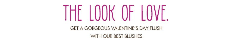 get a gorgeous valentine's flush with our best blushes