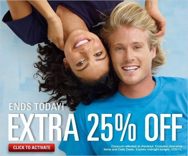 Ends Today! Extra 25% off