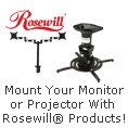 Mount Your Monitor or Projector With Rosewill Products!