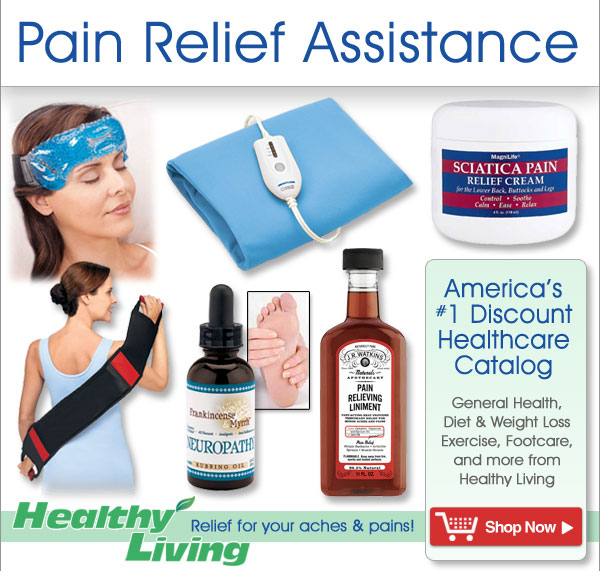 Pain Relief Products from Healthy Living - America's Number One Healthcare Catalog
