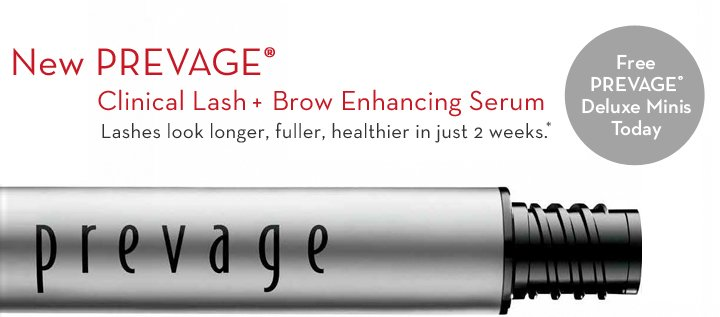 New PREVAGE® Clinical Lash + Brow Enhancing Serum. Lashes look longer, fuller, healthier in just 2 weeks.* Free PREVAGE Deluxe Minis Today.