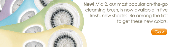 New! Mia 2, our most popular on-the-go cleansing brush, is now available in five fresh, new shades. Be among the first to get these new colors! Go >