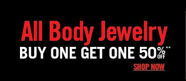 ALL BODY JEWELRY - BUY ONE GET ONE 50% OFF**