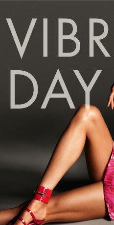 VIBRANT DAY