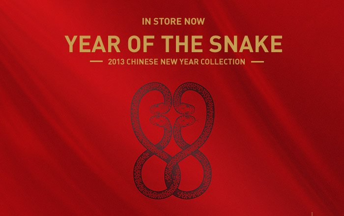 In Store Now, Year of the Snake 2013 Chinese New Year Collection