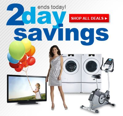 ends today! | 2 day savings | SHOP ALL DEALS