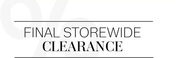 Final Storewide Clearance