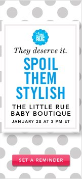 The Little Rue Baby Boutique. Set a Reminder