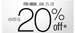 Fri-Mon, Jan. 25-28 extra 20% off*. Get coupon.