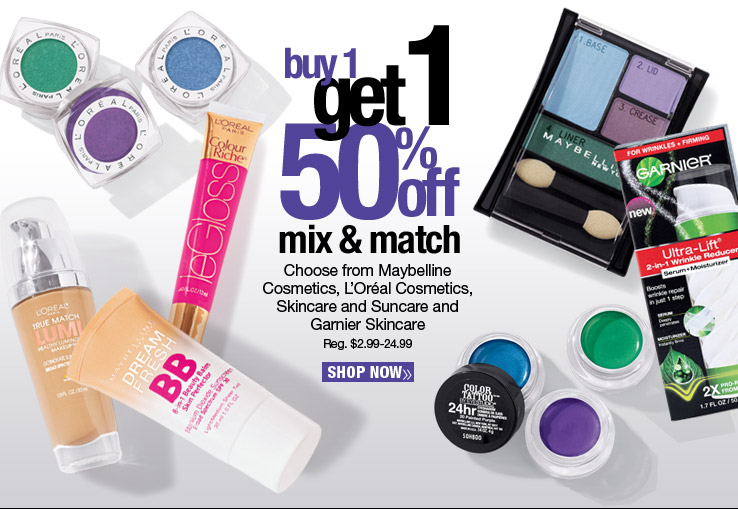 Buy 1, Get 1 50% Off - Mix and Match. Choose from Maybelline Cosmetics, L'Oréal Cosmetics, Skincare and Suncare and Garnier Skincare. Reg. $2.99-24.99. Shop Now.
