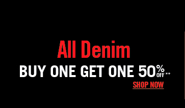 ALL DENIM BOGO 50% OFF**