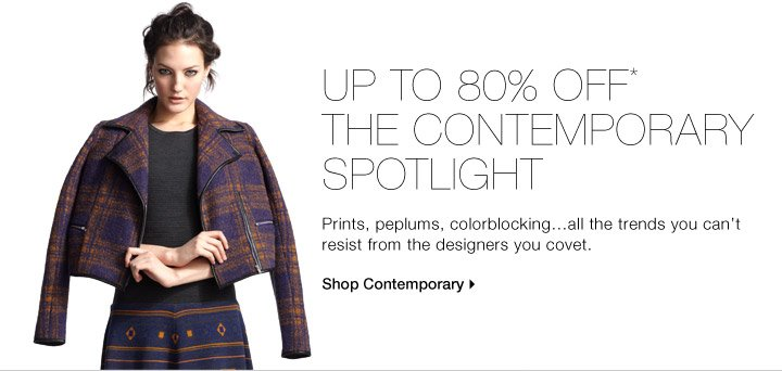 Up To 80% Off* The Contemporary Spotlight