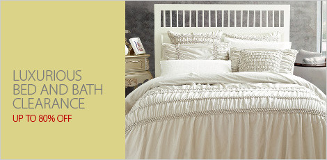 Luxurious Bed & Bath Clearance