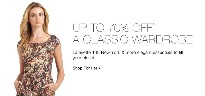 Up To 70% Off* A Classic Wardrobe