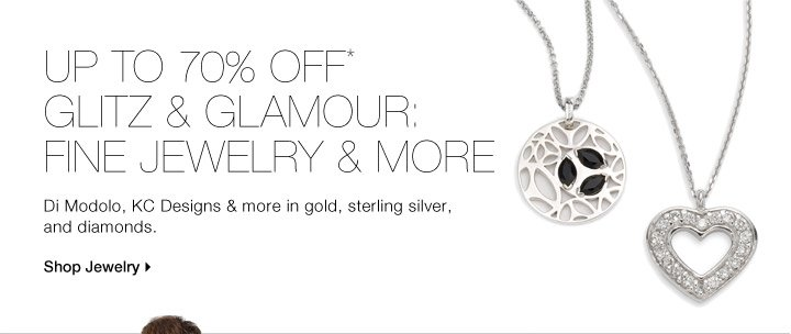 Up To 70% Off* Glitz & Glamour: Fine Jewelry & More