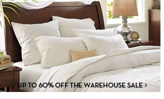 UP TO 60% OFF THE WAREHOUSE SALE