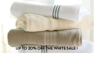UP TO 20% OFF THE WHITE SALE