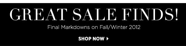 Great sale finds! Shop final markdowns now >>