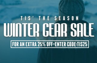 Tis' The Season - Winter Gear Sale
