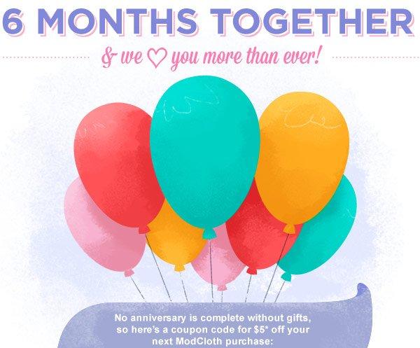 6 Months Together