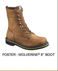 """Foster- Wolverine 8"""" Boot"""