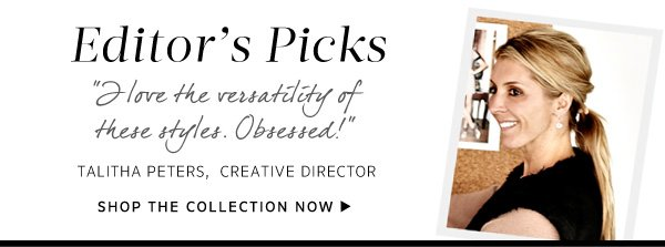 Shop the Editor's Picks Collection