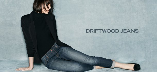 DRIFTWOOD JEANS, Event Ends January 30, 9:00 AM PT >