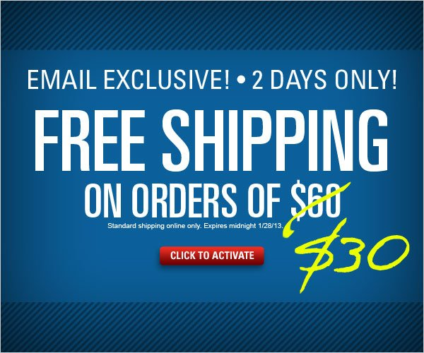 Email Exclusive 2 days only: Free shipping on orders $30+