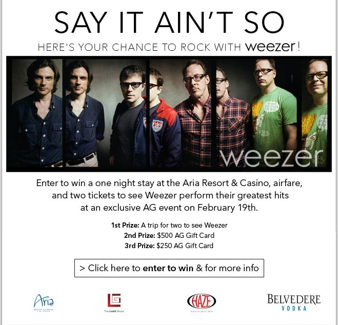 Win Weezer Greatest Hits tickets, a Las Vegas trip & AG Jeans!