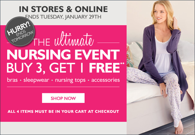 In Stores & Online: The Ultimate Nursing Event - Buy 3, Get 1 FREE