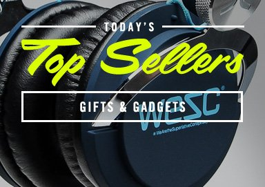 Shop Top Sellers: Gifts & Gadgets