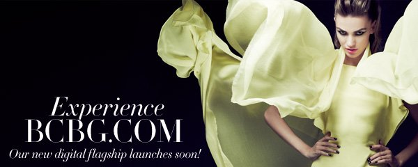 Experience BCBG.COM. Our new digital flagship launches soon!