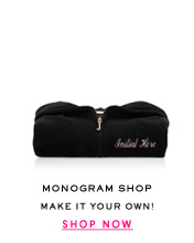 MONOGRAM SHOP - 5 Colors Starting at $128 - SHOP NOW