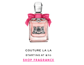COUTURE LA LA - Starting at $70 - SHOP FRAGRANCE