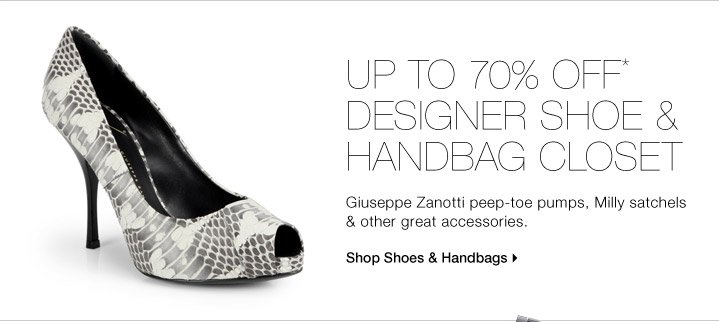 Up To 70% Off* Designer Shoe & Handbag Closet