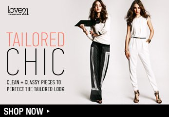 Love21: Tailored Chic - Shop Now