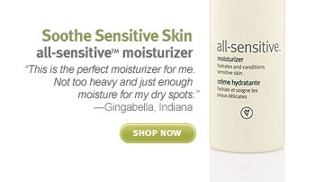 Soothe Sensitive Skin  all-sensitiveTM moisturizer. shop now.
