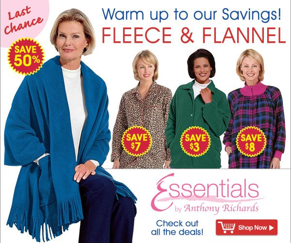 Fleece & Flannel from Essentials® by Anthony Richards - Where value is always in style!