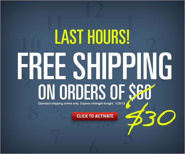 Last Hours: Free Shipping on orders $30+