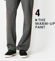 » THE WARM–UP PANT