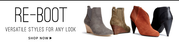 Re-Boot: Versatile Styles for Any Look