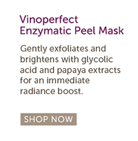 Gentle peel action, Fitness Magazine – Beauty Awards 2012 Winner: Vinoperfect Enzymatic Peel Mask | Gently exfoliates and brightens with glycolic acid and papaya extracts for an immediate radiance boost. SHOP NOW