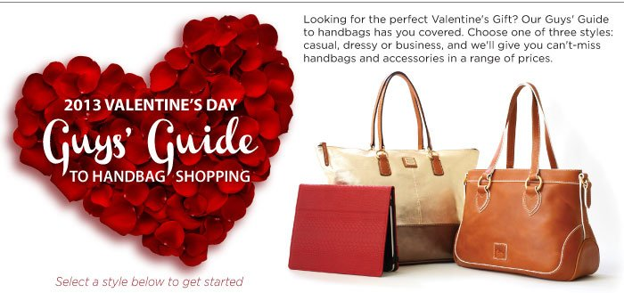 2013 Valentine's Day - Guys' Guide to handbag shopping.