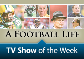 TV Show of the Week: NFL A Football Life